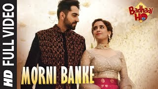 Nain Na Jodeen (Full Video Song) | Badhaai Ho