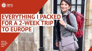 Everything I packed for a 2 Week Trip to Europe