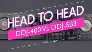 Pioneer DJ DDJ-400 Vs DDJ-SB3 - Which Is Better For New DJs?