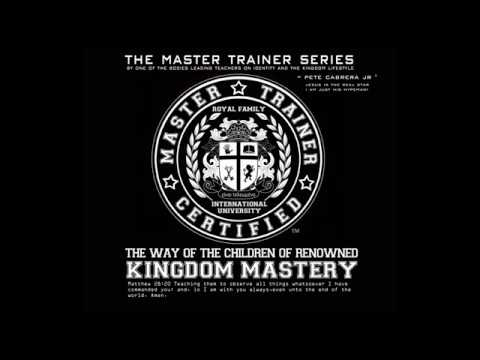 MASTER TRAINER series: Kingdom Mastery