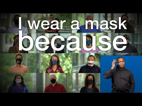 ASL: I wear a mask because (30 secs)