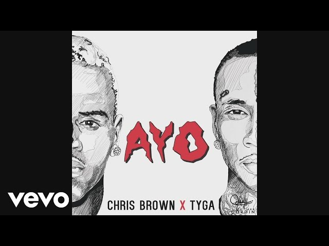 Chris Brown, Tyga - Ayo (Audio)
