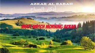 Azkar Al Sabah 2020   Adkar Al Sabah En Arabe And English MP3   Adkar Sabah Wal Masaa  اذكار الصباح