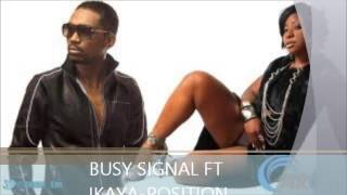 BUSY SIGNAL FT IKAYA - WICKEDEST POSITION [LOVE & AFFECTION REMIX] JUNE 2013 @DJ-YOUNGBUD