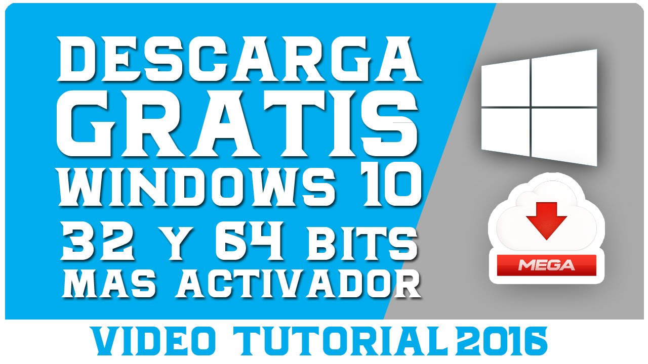 descargar windows 10 gratis en espanol 64 bits con activador