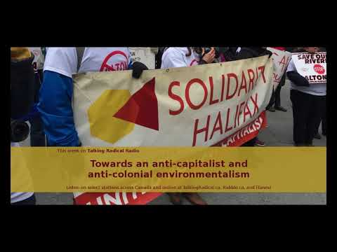 LISTEN: Towards an anti-capitalist and anti-colonial environmentalism