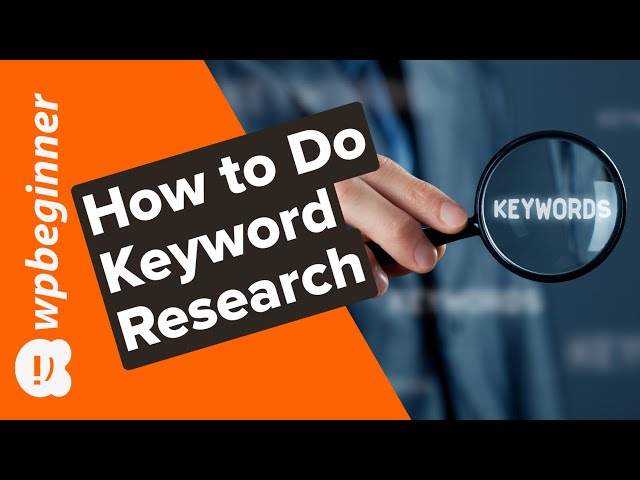 How To Do Keyword Research for Your Website and SEO