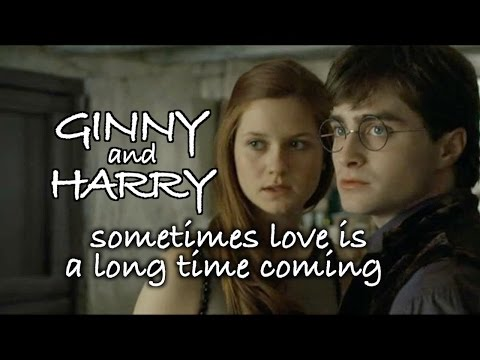 Ginny & Harry - sometimes love is a long time coming