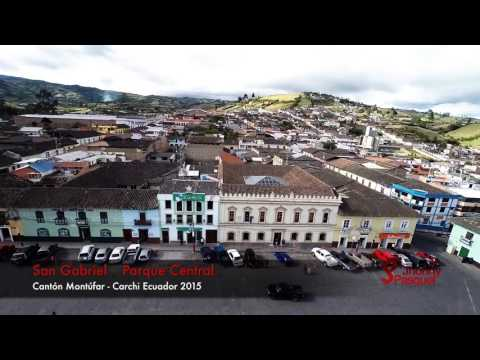 San Gabriel - Carchi Ecuador 2015