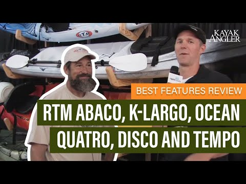 RTM Abaco, K-Largo, Ocean Quatro, Disco And Tempo | Fishing Kayaks | Features Review & Walk Around