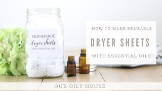 How to Make Natural Dryer Sheets | Reusable Dryer Sheets with Essential Oils