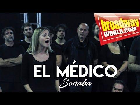 EL MÉDICO - Soñaba (Presentación del Reparto)