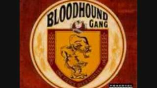 Watch Bloodhound Gang Shut Up video