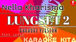 Lungset 2 - Nella Kharisma - KOPLO (Karaoke Tanpa Vocal)