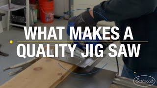 What Makes A Quality Jig Saw - Don't Get Burned With Cheap Tools! Eastwood