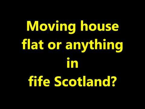 Fife Removals Man with Van Scotland House/home/office/business Movers in Fife