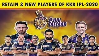KKR RETAIN PLAYERS & NEW PLAYERS || IPL 2020 KOLKATA KNIGHT RIDERS || Cric Talk