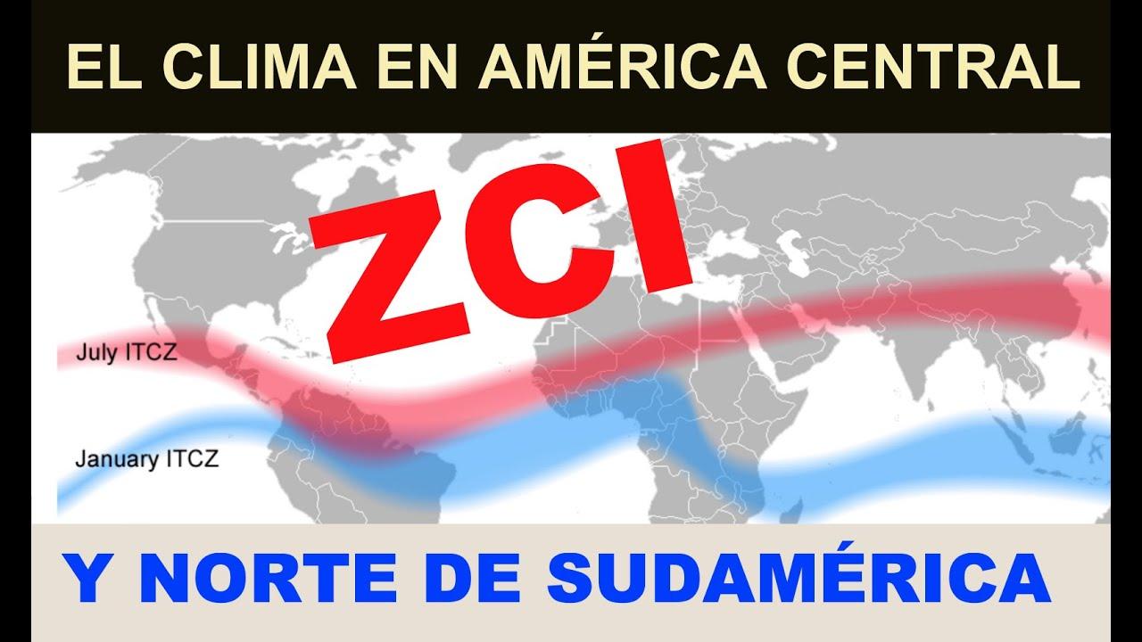 El Clima en Centro y Sudamérica y la Zona de Convergencia Intertropical