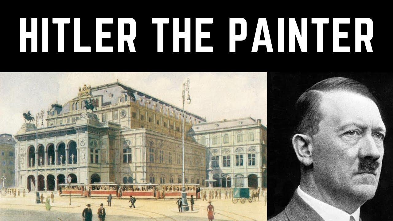 Adolf Hitler - The Painter - YouTube