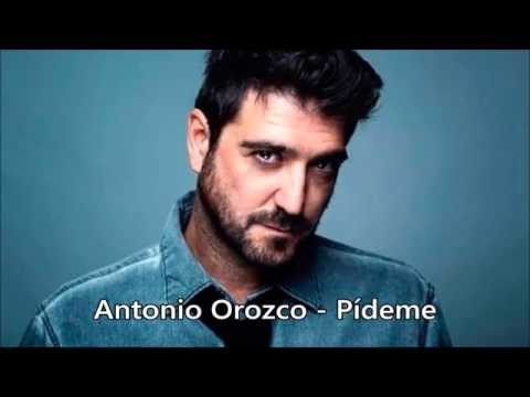 Antonio Orozco - Pídeme ( Letra )