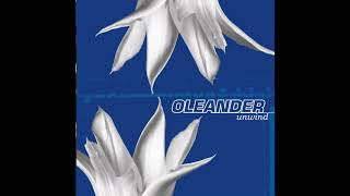 Watch Oleander Unwind video