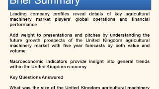 Agricultural Machinery in the United Kingdom - Reports Corner