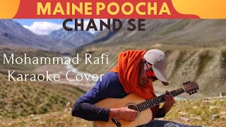 Maine Poocha Chaand Se - Mohd. Rafi's Cover (Abdullah)