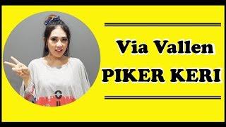 Via Vallen - Piker Keri (Pikir Keri) Lyric Video