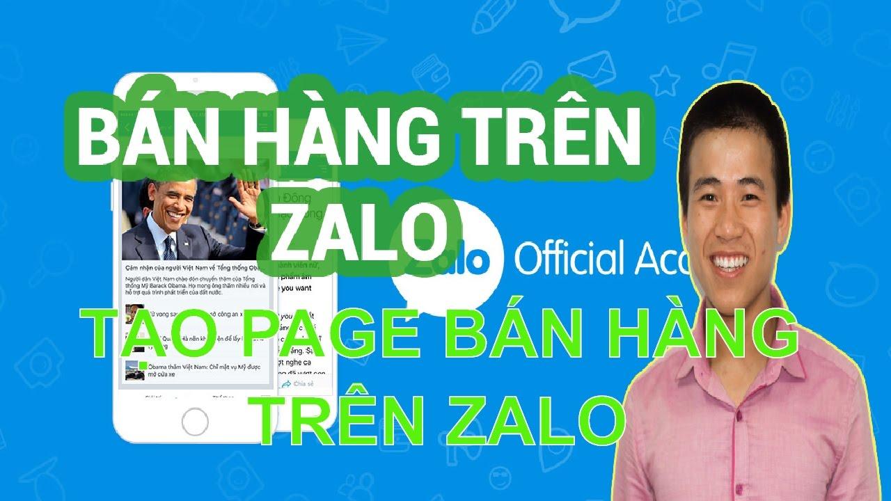 Tạo page trên Zalo bán hàng – Hướng dẫn chạy quảng cáo zalo 2017
