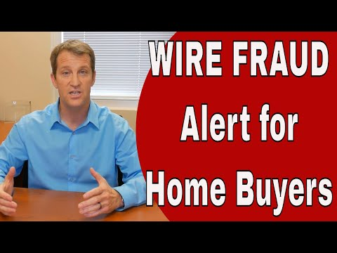 Wire Fraud - How Home Buyers Are Losing $1,000's