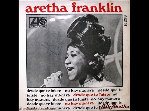 """aretha-franklin---(sweet-sweet-baby)-since-you've-been-gone-/-ain't-no-way---7""""-spain---1968"""