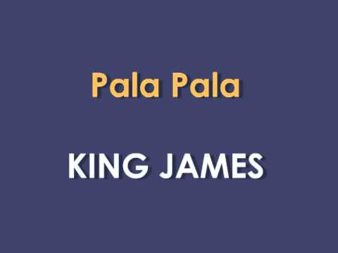 PALAPALA BY KING JAMES DOWNLOAD