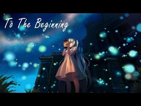 Nightcore - To The Beginning [Lyrics]
