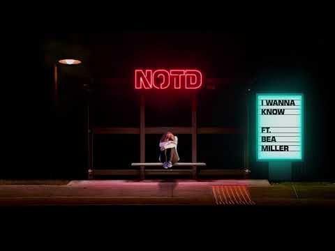 NOTD • I Wanna Know • ft. Bea Miller (Preview)