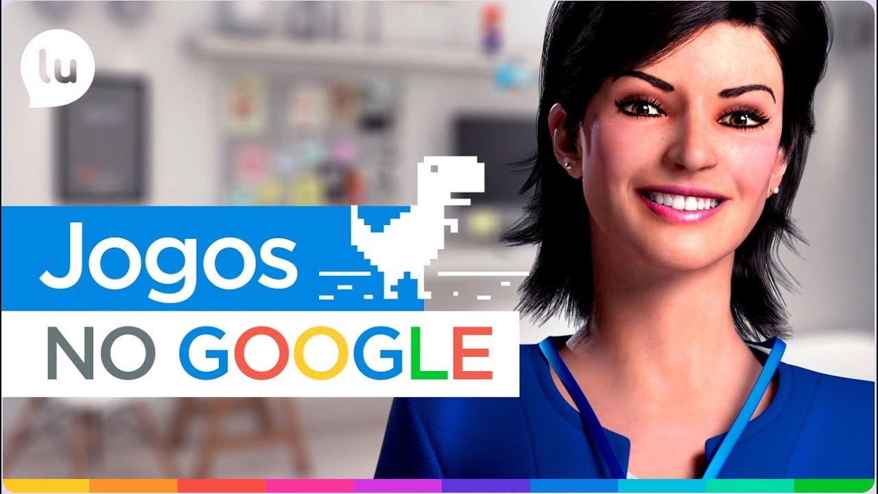 Top 5 joguinhos escondidos no Google - Canal da Lu - Magazine Luiza