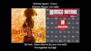 Britney spears - Circus vs 50 cent - Disco inferno