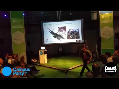 J.C - Keynote++ of Thomas Furness, Campus Party 2016 (/!\ Sound Lag)