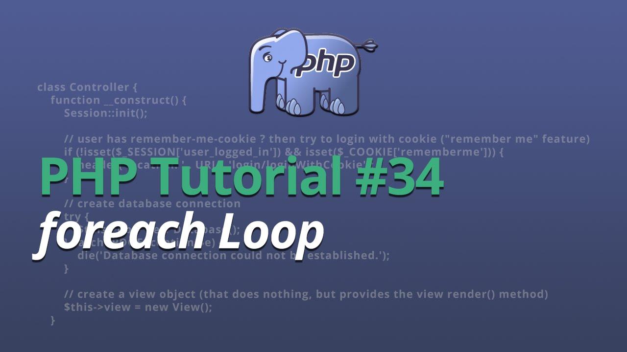 PHP Tutorial - #34 - foreach Loop