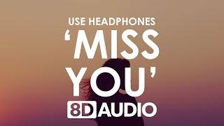 Clean Bandit - I Miss You (8D AUDIO) 🎧 ft. Julia Michaels