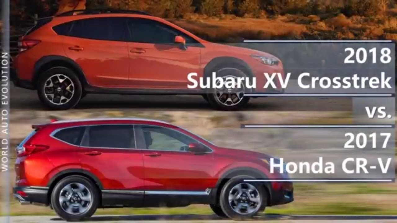 2018 subaru xv crosstrek vs 2017 honda cr v technical comparison youtube. Black Bedroom Furniture Sets. Home Design Ideas