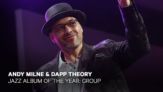 Andy Milne & Dapp Theory wins Jazz Album of the Year: Group  | Live at the 2019 JUNO Gala Dinner