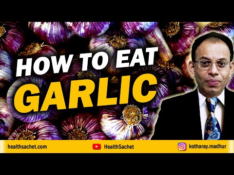 Correct way to consume garlic for health benefits