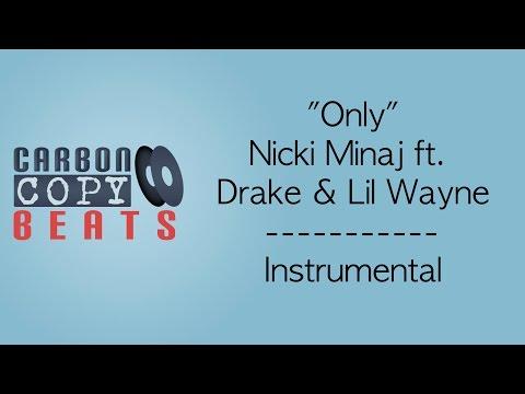 Only - Instrumental / Karaoke (In The Style Of Nicki Minaj ft. Drake, Lil Wayne & Chris Brown)