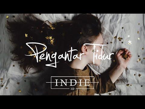 Pengantar Tidur 💤 - Indie/Acoustic/Folk/Pop Indonesia Playlist   Vol. 1