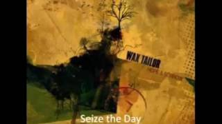 Wax Tailor Seize The DayRemix