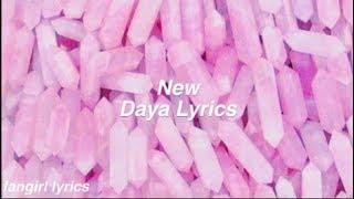 New || Daya Lyrics