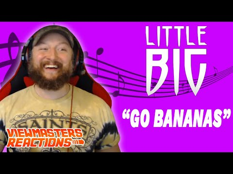LITTLE BIG GO BANANAS OFFICIAL MUSIC VIDEO REACTION