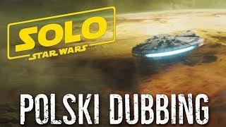 SOLO - Drugi trailer [DUBBING PL]