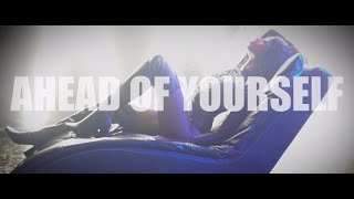 Ahead Of Yourself - Anna D'Anae Official Music Video