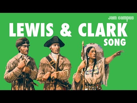 THE LEWIS & CLARK SONG